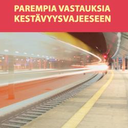 Veikko Eranti, Jussi Nuortimo & Mia Haglund: Parempia vastauksia kestävyysvajeeseen. 2013.